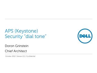 "APS (Keystone) Security ""dial tone"""