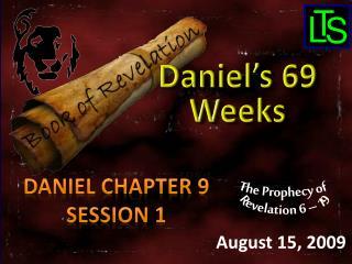 Daniel Chapter 9 Session  1