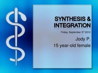 Synthesis & Integration