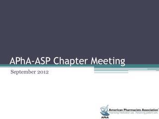 APhA -ASP Chapter Meeting