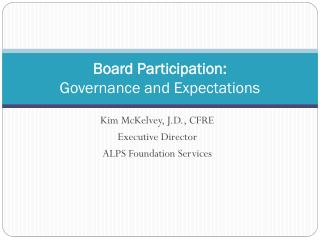Board Participation:  Governance and Expectations