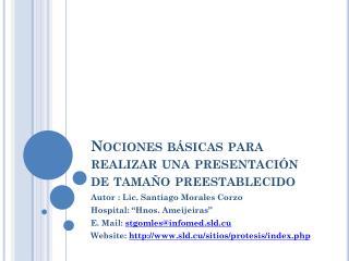 Nociones básicas para realizar una presentación  de tamaño preestablecido