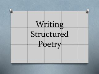 Writing Structured Poetry