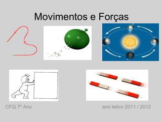 Movimentos e Forças