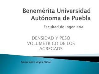 Benemérita  U niversidad Autónoma de Puebla