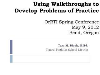 Tara M. Black, M.Ed. Tigard-Tualatin School District