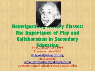 Reinvigorating History Classes:  The Importance of Play and Collaboration in Secondary Education