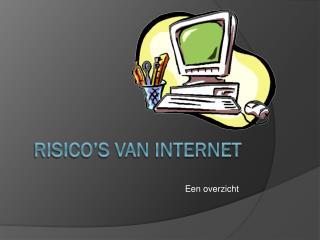 Risico's van internet