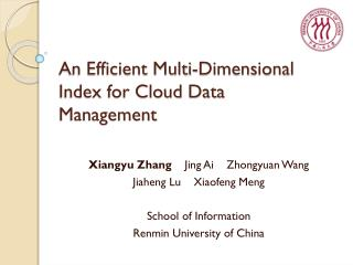An Efficient Multi-Dimensional Index for Cloud Data Management