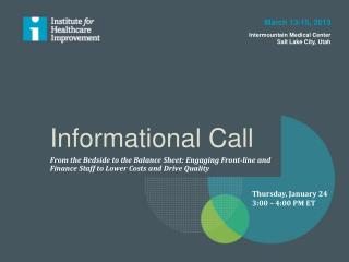 Informational Call
