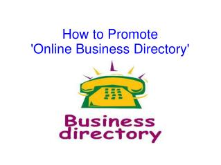 How to Promote 'Online Business Directory'