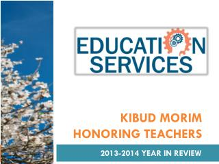 Kibud Morim Honoring Teachers
