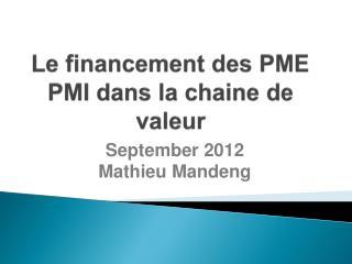Le  financement  des PME PMI  dans  la  chaine  de  valeur