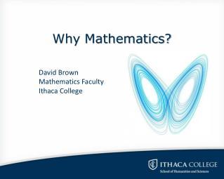 Why Mathematics?