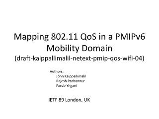 Mapping 802.11  QoS  in a PMIPv6 Mobility Domain (draft-kaippallimalil-netext-pmip-qos-wifi-04)