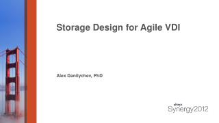 Storage Design for Agile VDI