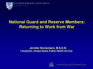 National Guard and Reserve Members: Returning to Work from War