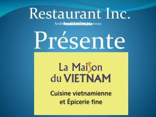 Restaurant Inc.