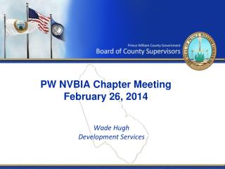 PW NVBIA Chapter Meeting February 26, 2014
