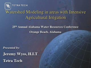 Watershed Modeling in areas with Intensive Agricultural Irrigation