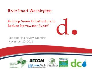 RiverSmart Washington Building Green Infrastructure to Reduce Stormwater Runoff