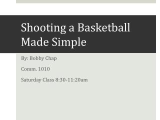 Shooting a Basketball Made Simple