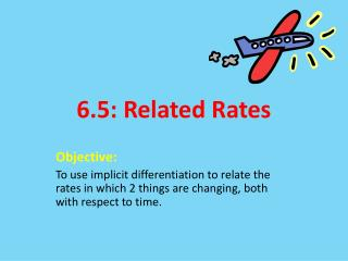 6.5: Related Rates