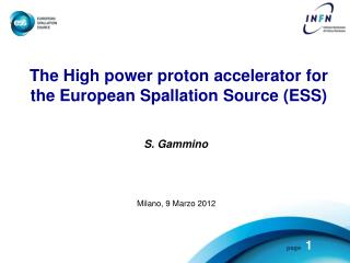 The High power proton accelerator for the European Spallation Source (ESS )