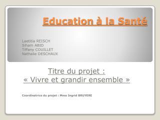 Education  � la Sant�