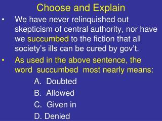 Choose and Explain