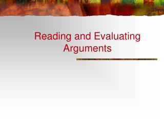 Reading and Evaluating Arguments