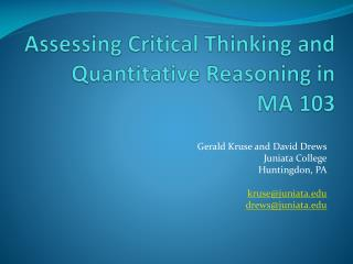 Assessing Critical Thinking and Quantitative Reasoning in  MA 103