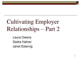 Cultivating Employer Relationships   Part 2