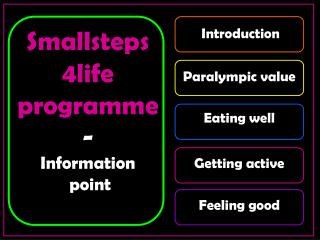 Smallsteps 4life programm e - Information  point