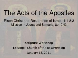 Scripture Workshop Episcopal Church of the Resurrection January 13, 2011