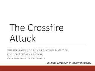 The Crossfire Attack