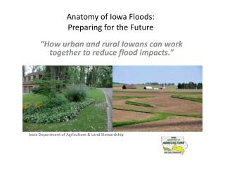 Anatomy of Iowa Floods: Preparing for the Future