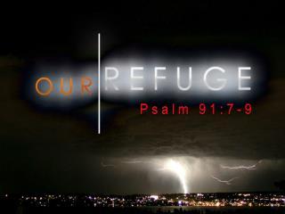 Psalm 91:7-9
