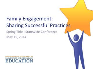 Family Engagement :  Sharing Successful Practices