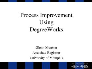 Process Improvement Using DegreeWorks