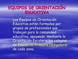 EQUIPOS DE ORIENTACI N EDUCATIVA