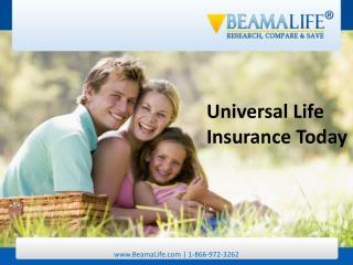 Universal Life Insurance Today