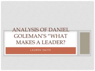 "Analysis of  daniel goleman's  ""what makes a leader?"