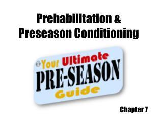 Prehabilitation & Preseason Conditioning