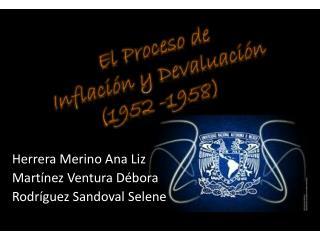 Herrera Merino Ana Liz Martínez Ventura Débora Rodríguez Sandoval Selene