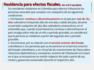 Residencia para efectos fiscales.  Art. 10 E.T. Ley 1607/12