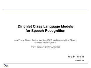 Dirichlet Class Language Models for Speech Recognition