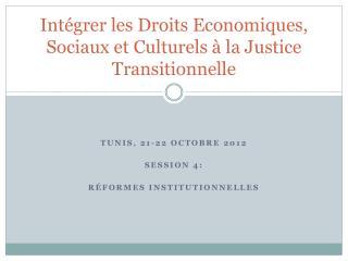 Intégrer les Droits Economiques, Sociaux et Culturels à la Justice Transitionnelle