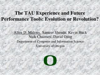 The TAU Experience and Future Performance Tools: Evolution or Revolution?