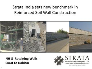 Strata India sets new Bench mark in RS Wall Construction
